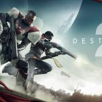 Destiny 2 - Joc Fabulos